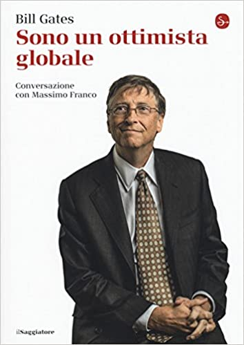 libro e recensione sono un ottimista globale bill gates